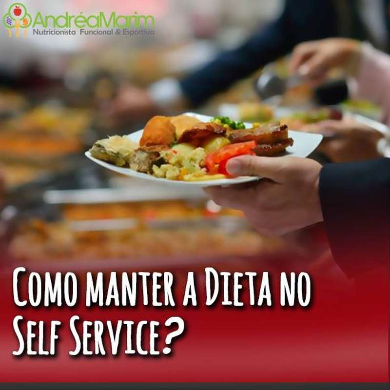 Como manter a dieta no Self service-